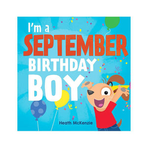 I'm A September Birthday Boy