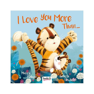 I Love You More Than... by Marcy Kelman
