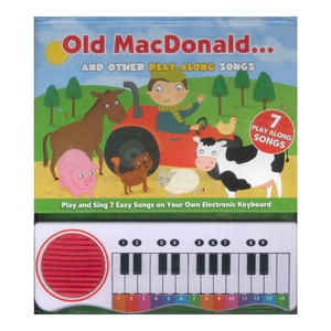 Old MacDonald And Other Play Along Songs Piano Book