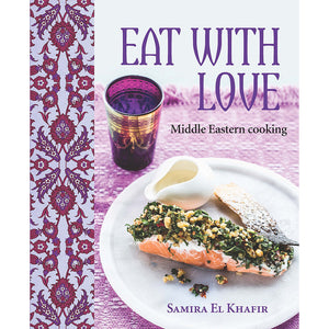 Eat With Love: Middle Eastern Cooking