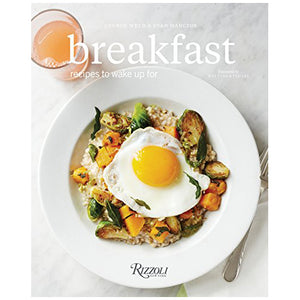 George Weld & Evan Hanczor - Breakfast Recipes To Wake Up For (Hardcover Cookbook)