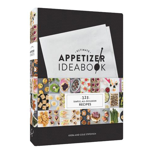 Ultimate Appetizers Idea Book By Kiera And Cole Stipovich (Hardcover)