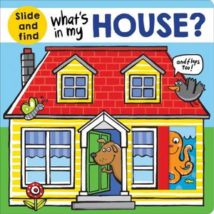 Slide and Find: What's in My House?