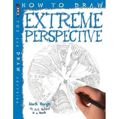 How to Draw: Extreme Perspective