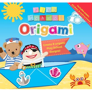 Play School: Origami (Includes paper, stickers & instructions!)