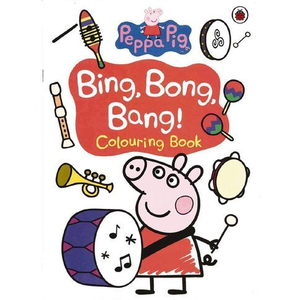 Peppa Pig-Bing, Bong, Bang! Colouring Book
