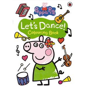 Peppa Pig: Let's Dance! Colouring Book
