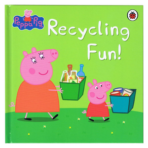 Peppa Pig: Recycling Fun! (Hard Cover Book)