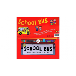 School Bus: A Story You Can Really Get Into (Play-Mat and Sit-in Vehicle)