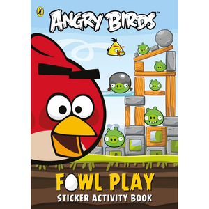 Angry Birds: Fowl Play (Sticker Activity Book)