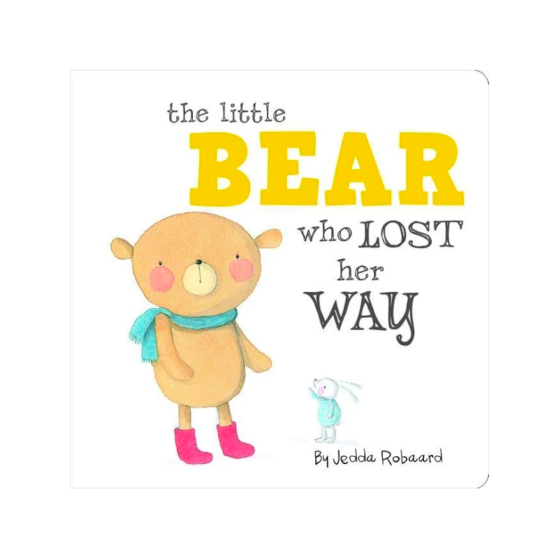Little Bear Who Lost Her Way by Jedda Robaard