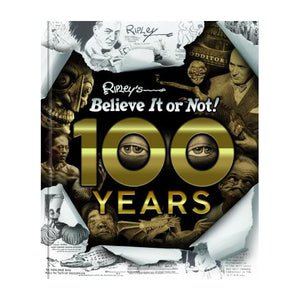 Ripley's Believe It or Not 100 Years