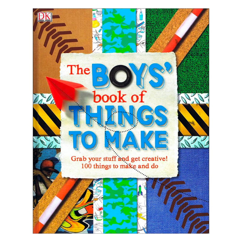 The Boys Book of Things to Make