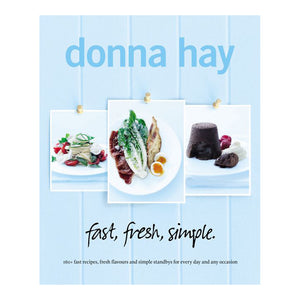 Donna Hay: Fast Fresh Simple Cookbook