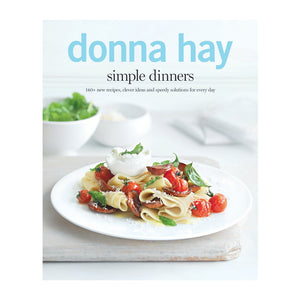 Simple Dinners Cookbook by Donna Hay