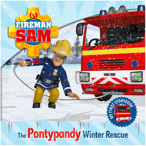 Fireman Sam My First Storybook The Pontypandy Winter Rescue