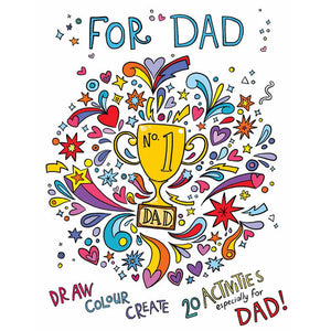 Draw Colour Create - For Dad - 20 Activities Especially For Dad!