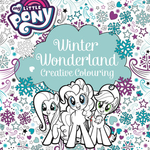 My Little Pony Winter Wonderland Creative Colouring Book