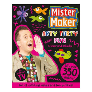 Mister Maker Arty Party Fun Sticker & Activity Book Paperback