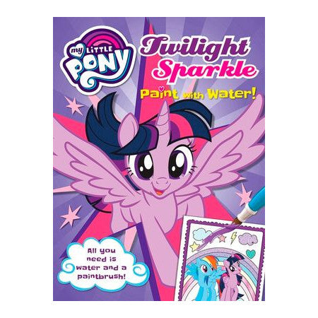 My Little Pony Twilight Sparkle Paint With Water Book