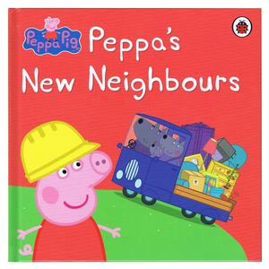 Peppa Pig: Peppa's New Neighbours (Hard Cover Book)