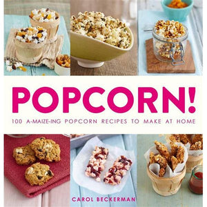 Carol Beckerman - Popcorn! (Cookbook)