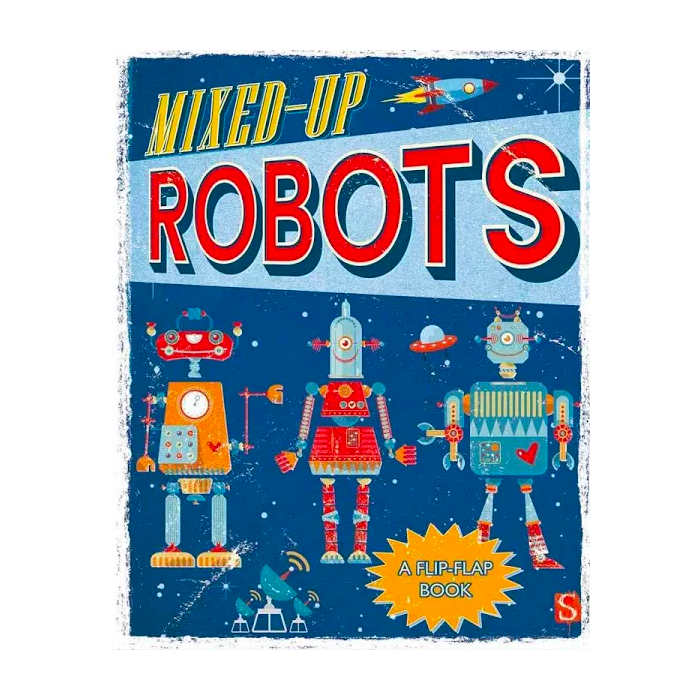 Mixed-Up Robots by Margot Channing