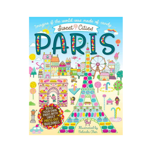 Paris: Sweet Cities (Press-out Book) by Belinda Chen