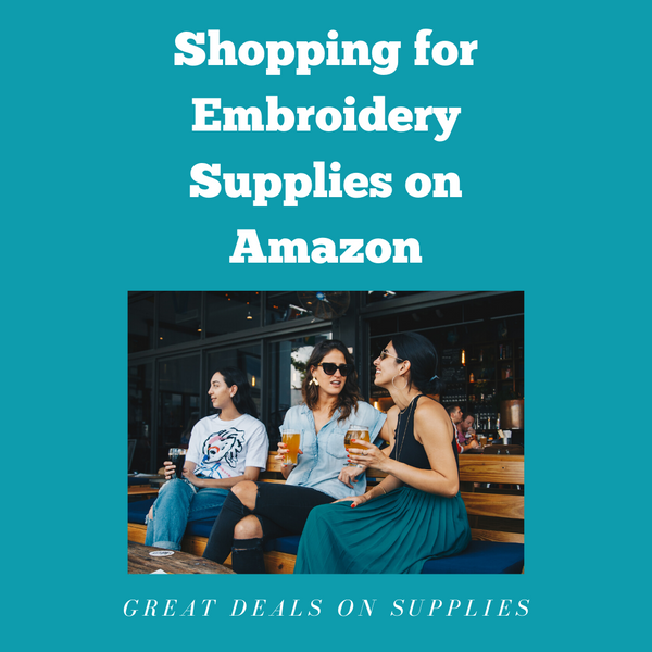 Amazon Goodies for Embroidery