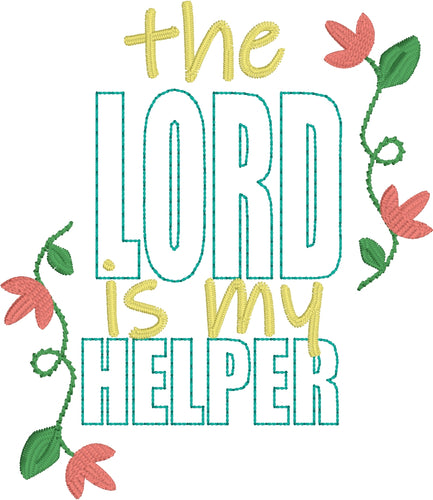 The Lord is my Helper Embroidery Design