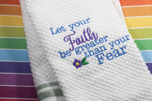 Let your FAITH be Greater than your FEAR Embroidery Design