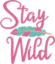 Stay Wild Embroidery Design