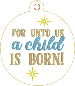 For Unto Us a Child is Born Christmas Ornament for 4x4 hoops