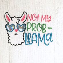 Not My Prob Llama Embroidery Design