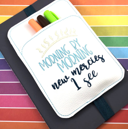 Morning By Morning XL Pen Pocket In The Hoop (ITH) Embroidery Design