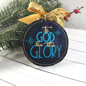 To God be the Glory Christmas Ornament for 4x4 hoops