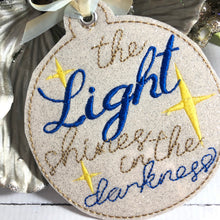The Light Shines in the Darkeness Christmas Ornament for 4x4 hoops