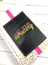 Make Today AMAZING Motivational Pen Pocket In The Hoop (ITH) Embroidery Design