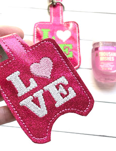 Love Hand Sanitizer Holder Snap Tab Version In the Hoop Embroidery Project 1 oz BBW for 5x7 hoops
