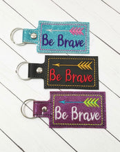 Be Brave snap tab - Backpack/Keyfob tag embroidery design