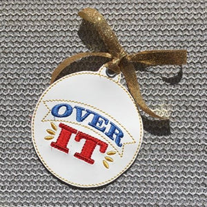 Over It Ornament for 4x4 hoops