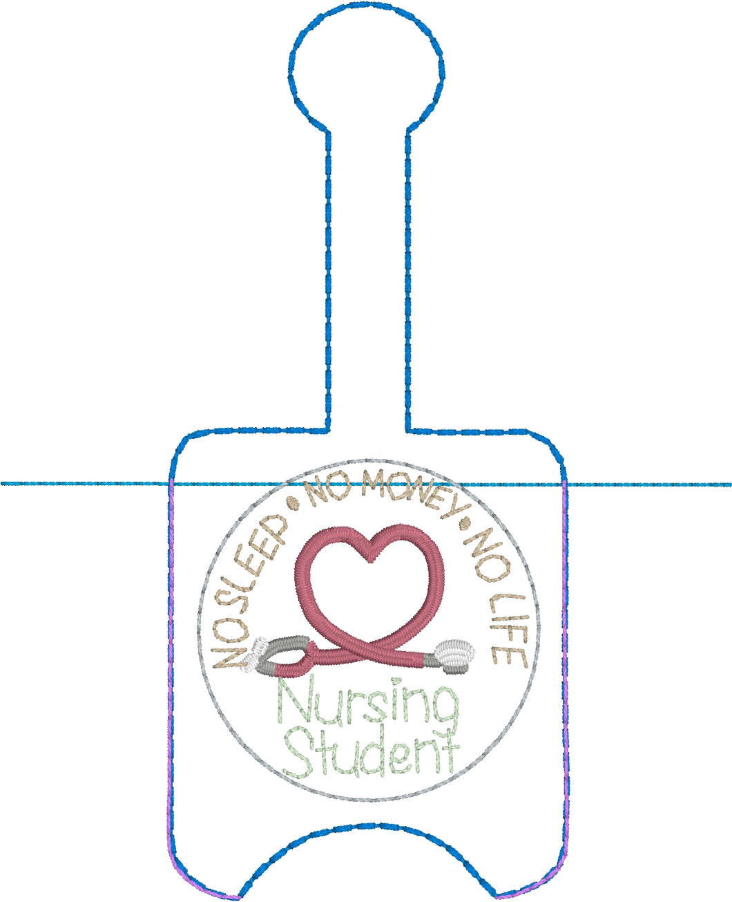 Nursing Student Hand Sanitizer Holder Snap Tab Version In the Hoop Embroidery Project 1 oz BBW for 5x7 hoops