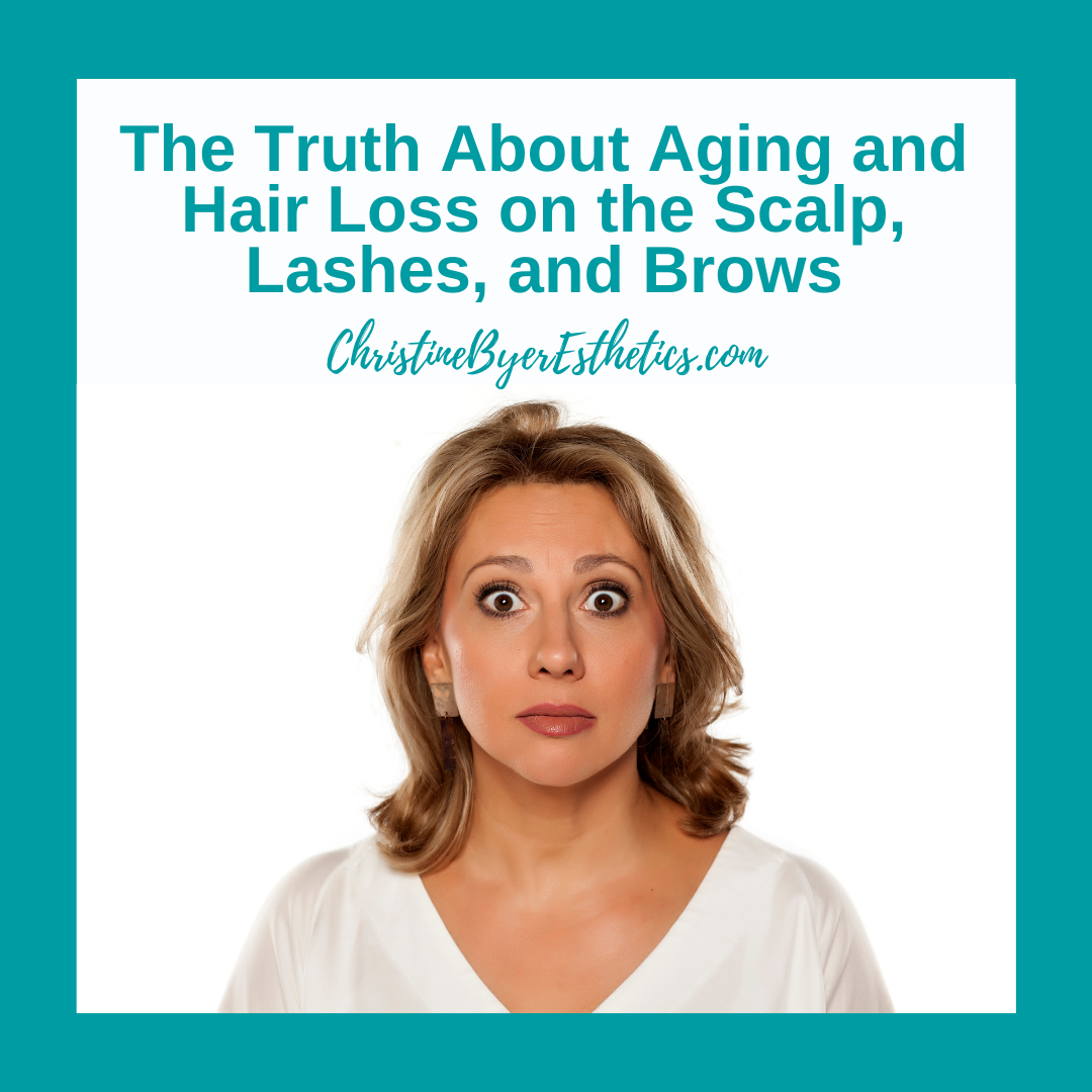 The Truth About Aging and Hair Loss on the Scalp, Lashes, and Brows