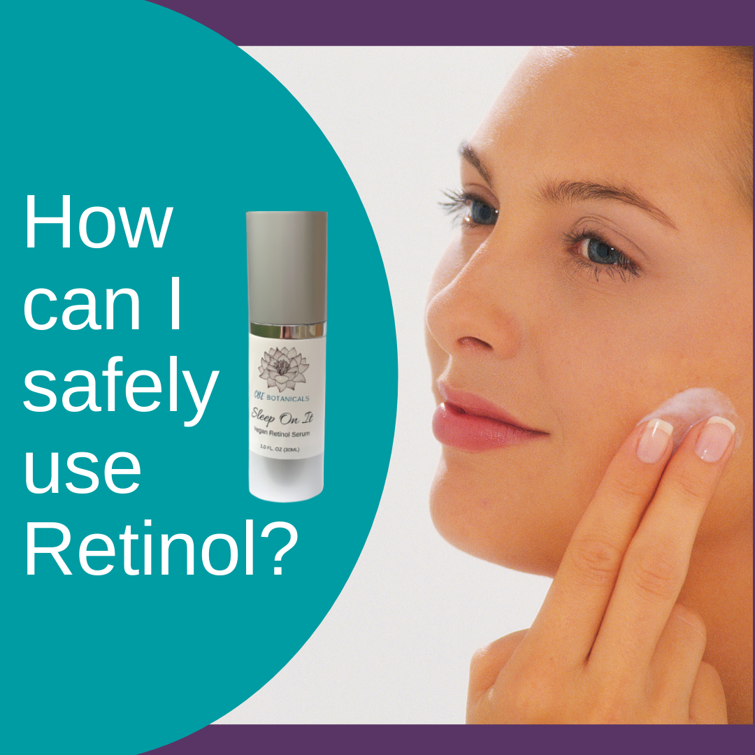 How Can I Safely Use Retinol?