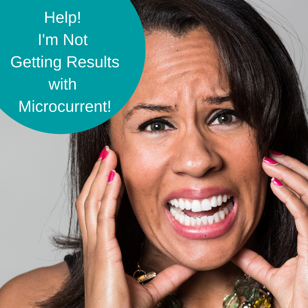 Help! I'm Not Getting Results with Microcurrent!