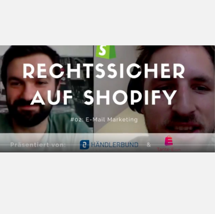 Rechtssicher auf Shopify: #02 - E-Mail Marketing