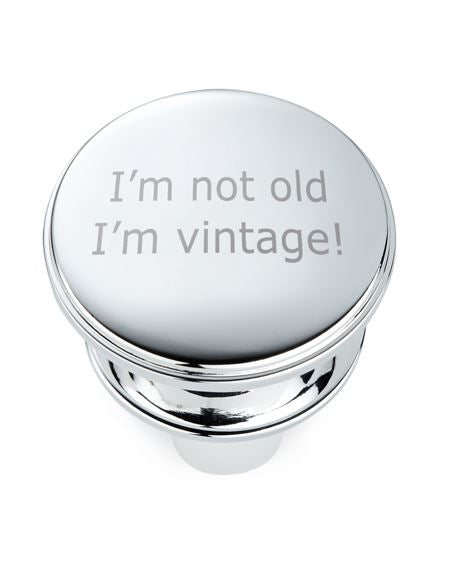Roberts & Dore - Silver Plated Bottle Stopper - I'm Not Old - I'm Vintage - Gift Boxed