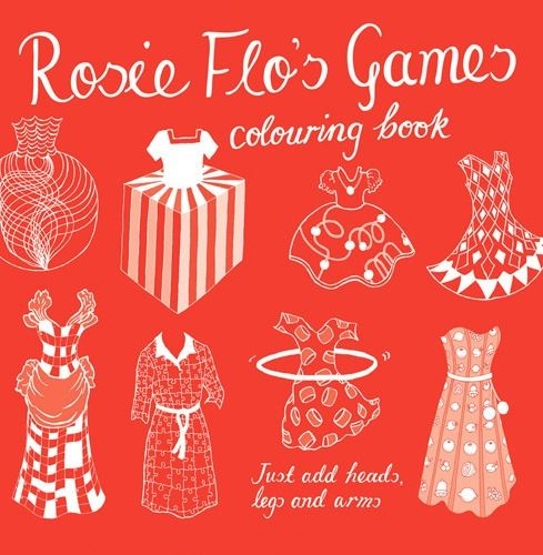 Rosie Flo's Colouring Book - Games - Just Add Heads, Legs & Arms