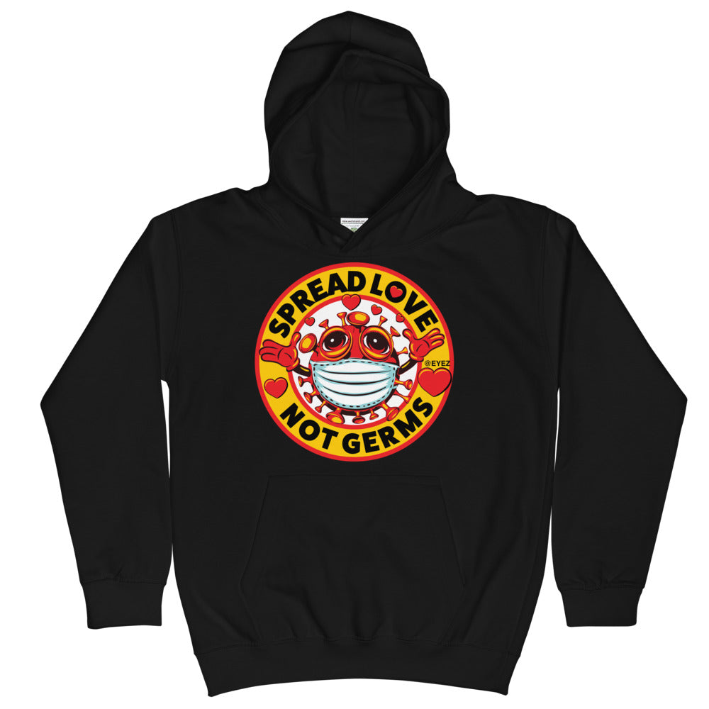 Kids SPREAD LOVE NOT GERMS Hoodie