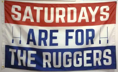 Saturdays Are For The Ruggers Flag